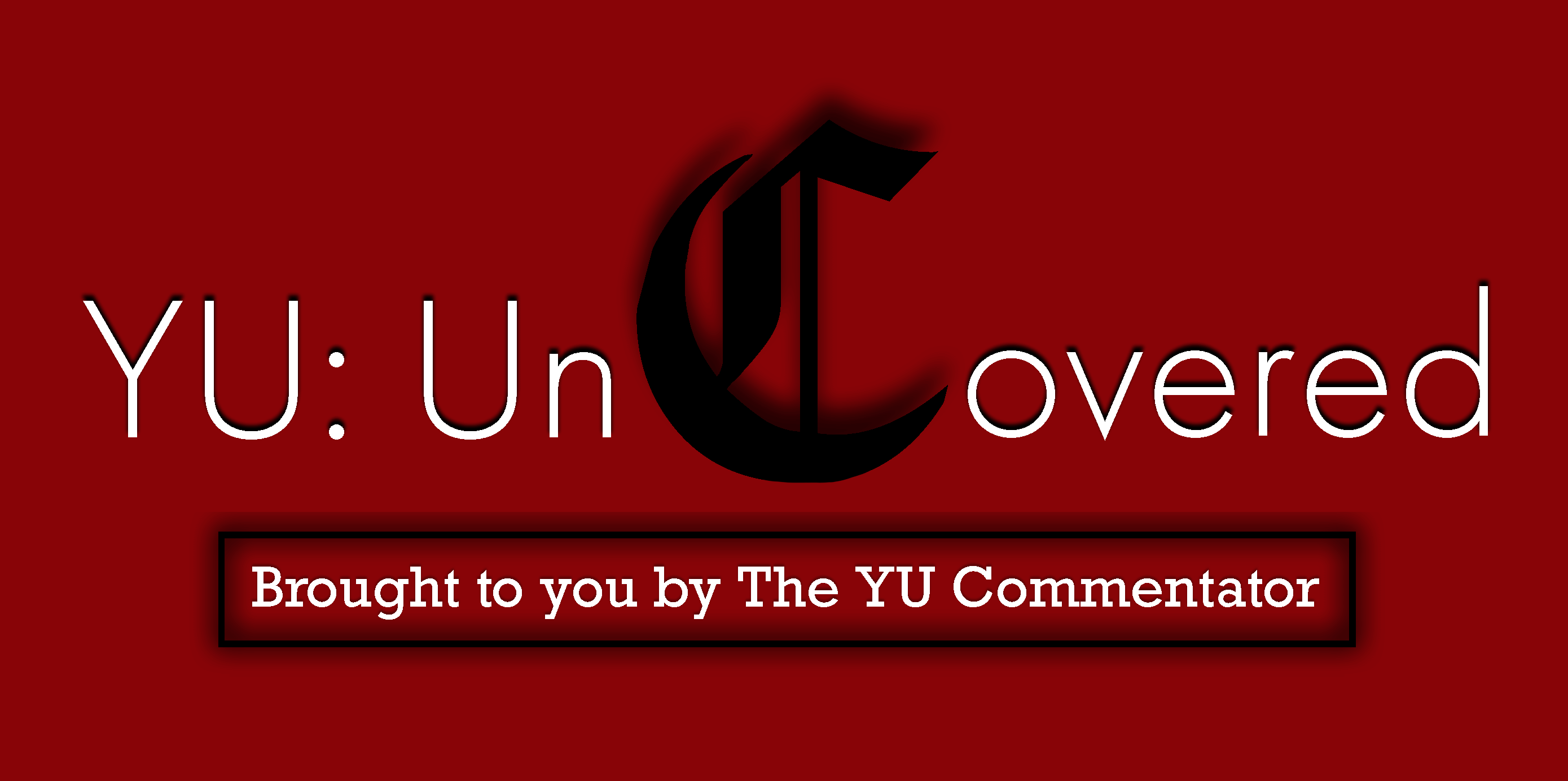 YU: Uncovered Episode 1: Atheists and The Garden
