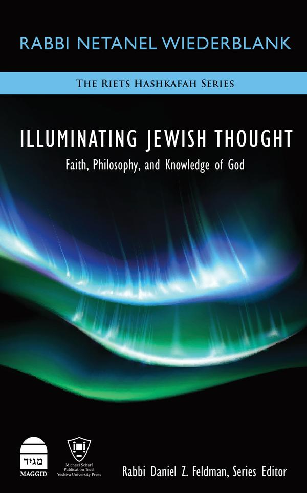 """Illuminating Jewish Thought"": The Title Says it All"